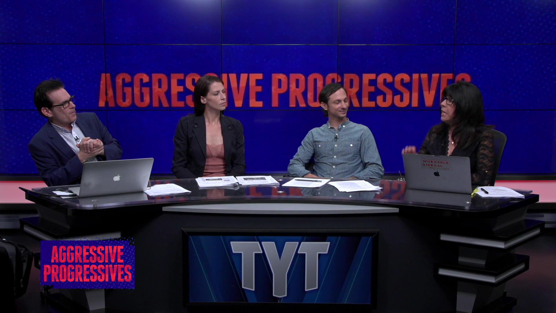Aggressive Progressives August 22, 2018