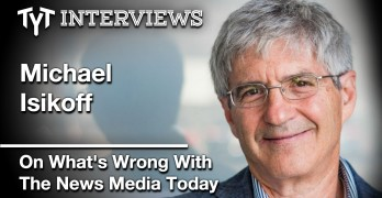 Michael Isikoff And Cenk Uygur On The State Of The News Media Today (Interview)