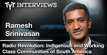 Ramesh Srinivasan On Bolivia's Indigenous Media Revolution (interview w/ Dave Koller)